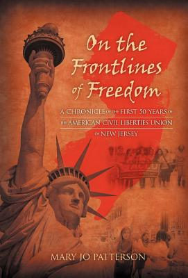 On the Frontlines of Freedom By Patterson, Mary Jo