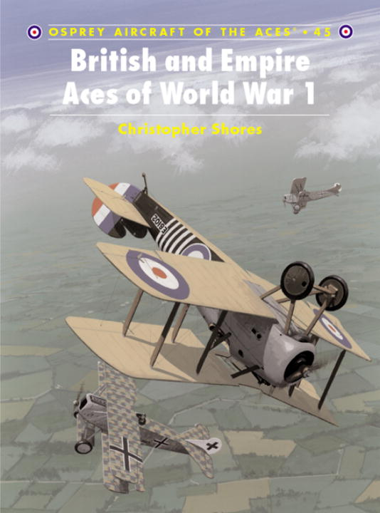 British and Empire Aces of World War I By Shores, Christopher/ Rolfe, Mark (ILT)